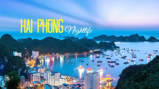 Hai Phong Nightlife – What To Do At Night In Hai Phong