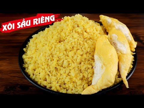 Vietnamese Durian Sticky Rice Recipe: How To Make It Easily At Home