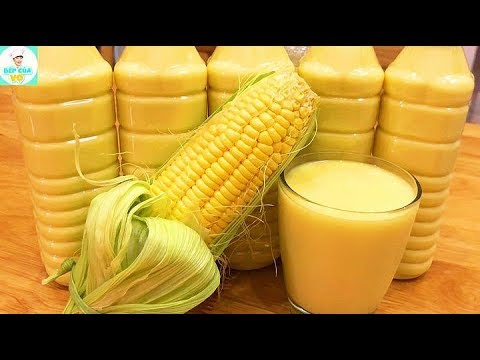 How To Make Vietnamese Homemade Corn Milk Recipe